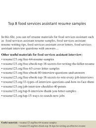 This resume is a sample for the post of air catering/catering sales service. Top 8 Food Services Assistant Resume Samples
