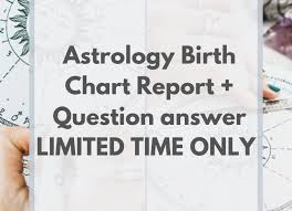 Astrology Birth Chart Reading Question Limited Offer