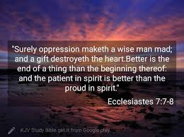 Image result for surely oppression maketh a wise man mad