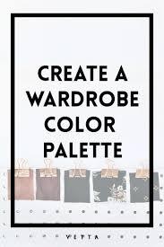 Create A Wardrobe Color Palette Vetta