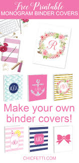 free printable monogram binder covers from chicfetti make your own binder covers