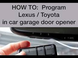 how to reset garage door openerHow to Program Lexus  Toyota Garage Opener  2009 Lexus IS250