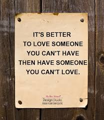 Quotes About Someone Better 40 Quotes Adorable Being In Love With Someone You Cant Have