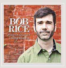 Bob Rice - Everybody's Got a Song to Sing - Amazon.com Music