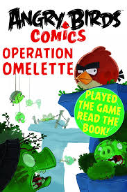 Read online Angry Birds Comics: Operation Omelette pdf book by on  Juggernaut Books