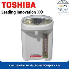 Bình Thủy Điện Toshiba PLK-45SF(WT)VN (4.5L) - Hàng Chính Hãng
