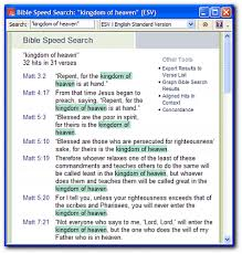 bible speed search tips logostalk as it turns out the phrase ldquokingdom of heavenrdquo appears only in matthew appears 32 times and appears twice in one verse matthew 5 19