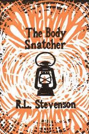 Resultado de imagen de The Body-Snatcher Robert Louis Stevenson