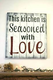 wall sayings for kitchen funny kitchen wall es funny kitchen es also this kitchen is seasoned