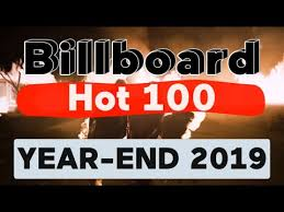 Billboard Hot 100 Top 100 Best Songs Of 2019 Year End Chart