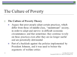 poverty chapter lecture powerpoint © w w norton company  the culture of poverty the culture of poverty theory