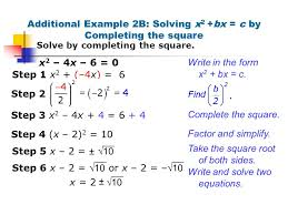 additional example 2b solving x2 bx c by completing the square