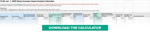 Budget Salary Calculator Flsa January 1 2020 Salary Increase Impact Analysis Guide