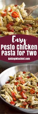 easy dinner ideas for two romantic. easy pesto chicken pasta for two with oven roasted tomatoes dinner ideas romantic o
