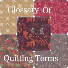 Glossary of quilting terms - New Forest Fabrics & Glossary of quilting terms Adamdwight.com