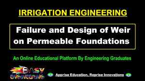 Irrigation Weir Design Failure And Design Of Weir On Permeable Foundations Irrigation Engineering Civil Engg Lecture