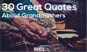 Grandmother Quotes Enchanting 48 Great Quotes About Grandmothers