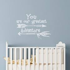 nursery wall decals quote you are our greatest adventure wall stickers sayings kids room bedroom arrow on wall art sayings for nursery with nursery wall decals quote you are our greatest adventure wall