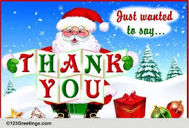 Free Thank You Greeting Cards Christmas Thank You Images Santa Saying Thank You Free Thank You