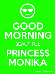 good morning beautiful princess monika poster