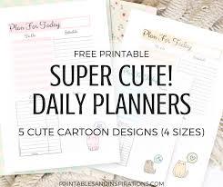free daily planner printables free printable super cute daily planners printables and