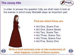 macbeth the essay this presentation is designed to be taught  the essay title in order to answer the question fully we shall need to look