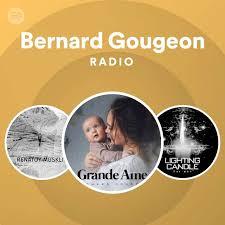 Bernard Gougeon Radio | Spotify Playlist