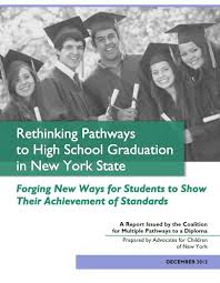 advocates for children of new york coalition for multiple rethinking pathways to graduation report cover rethinking pathways to high school