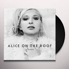 Alice On The Roof Mystery Light Alice On The Roof Higher Vinyl Record