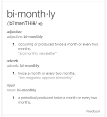 The Definition Of Bi Monthly Mildlyinfuriating