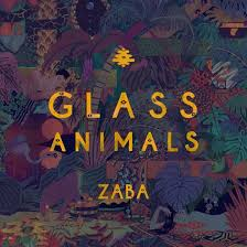 <b>Glass Animals</b> - <b>Zaba</b> | Reviews | Clash Magazine