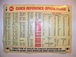 Delco Spark Plug Application Chart Details About Vintage Spark Plug Quick Reference Chart Ac Gm Delco For Your Mancave Collection