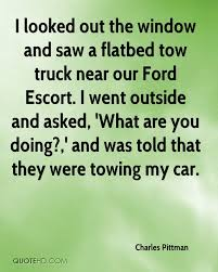Towing Quote Classy Charles Pittman Quotes QuoteHD