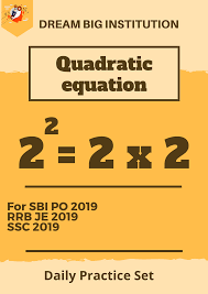 quadratic equations practice set for all competitive exams