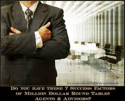 7 success factors of million dollar round table agents advisors do you have them