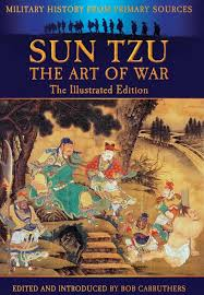sun tzu the art of war essay the art of war additional essays