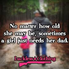 Beautiful Father Daughter Quotes Best Of 24 Father Daughter Quotes That Will Touch Your Soul