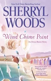 <b>Wind Chime</b> Point (Ocean Breeze, book 2) by <b>Sherryl Woods</b>