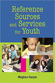 Reference Sources and Services for Youth 1st Edition