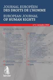 Journal Europeen Des Droits De L Homme 2013 4 By Groupe Larcier Issuu