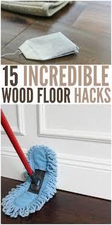 15 incredible wood floor hacks that every homeowner should know