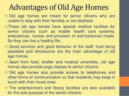 old age homes ppt 13 advantages of old age
