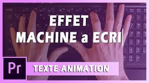 Effet Machine à Ecrire Texte Animation Sur Premiere Pro
