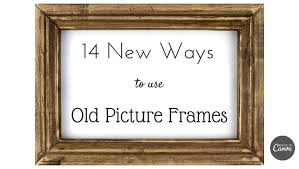 14 new ways to use old picture frames