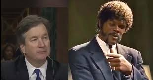 Someone mashed up Brett Kavanaugh's testimony with Pulp Fiction