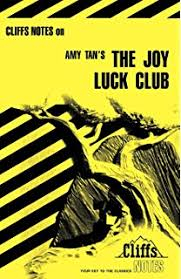 com spark notes the joy luck club amy tan cliffsnotes on tan s the joy luck club cliffsnotes literature guides