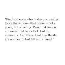 Loving Someone Quotes Awesome Find Someone Who Makes You Realize Three Things Quotes Pinterest