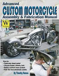 buy advanced custom motorcycle assembly fabrication manual book