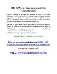 Uop Sei 301 Week 4 Language Acquisition Timeline Chart