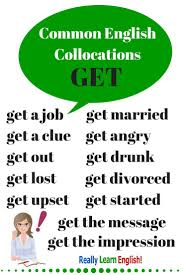 best english ideas english vocabulary learn  common english collocations get to truly learn english you must learn